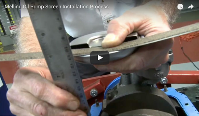 Melling Oil Pump Screen Installation Process