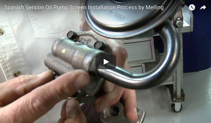 Spanish Version: Oil Pump Screen Installation Process by Melling